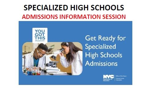 Admissions Information For Specialized High Schools